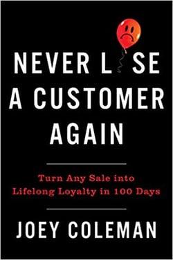 Never-Lose-Customer-Again-Joey-Coleman-2