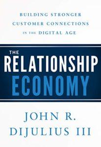 Relationship-Economy-John-R-DiJulius-206x300-2